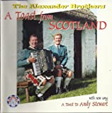 The Alexander Brothers A Toast From Scotland