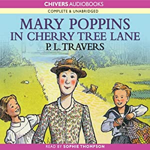 Mary Poppins in Cherry Tree Lane | [P. L. Travers]