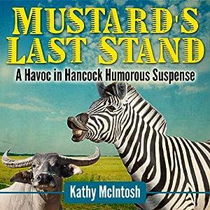 Mustard's Last Stand Audiobook