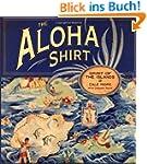 Aloha Shirt, The: Spirit Of The Islands