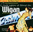 Once Upon a Time in Wigan Vol.1: Urban Expansions Presents...