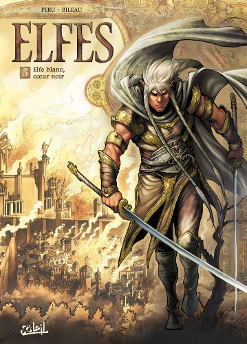 elfes-tome-3-elfe-blanc-coeur-noir