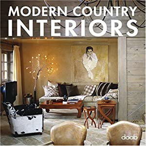 Buy modern country interiors interior design book online for Interior design books india