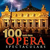 100 Must-Have Opera Spectaculars