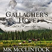 Gallagher's Hope: Book Two of the Montana Gallagher Series | MK McClintock
