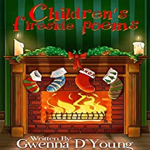 Children's Fireside Poems: Romper Readers, Volume 4 (       UNABRIDGED) by Gwenna D'Young Narrated by Jack de Golia