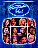 American Idol Season 4: Behind-the-Scenes Fan Book (Prima's Official Fan Book)