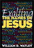 Exalting the Names of Jesus