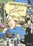 echange, troc Frank Le Gall, Dominique Thomas - Théodore Poussin, Tome 12 : Les jalousies