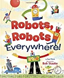 Robots, Robots Everywhere (Little Golden Board Book)
