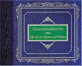 Grandparents: Gifts of Love, Humor and Wisdom