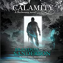 Calamity: A Reckoners Novel Audiobook by Brandon Sanderson Narrated by MacLeod Andrews