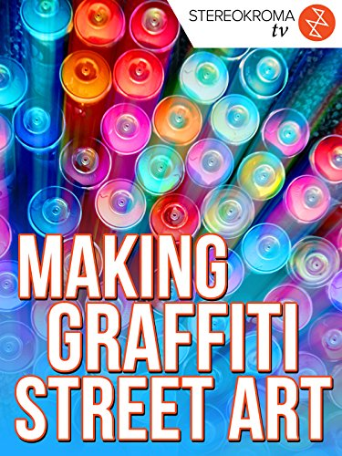 Making Graffiti Street Art