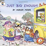 Little Critter: Just Big Enough (0060539631) by Mayer, Mercer