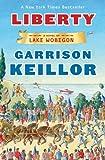 Liberty: A Novel of Lake Wobegon (Lake Wobegon Novels)