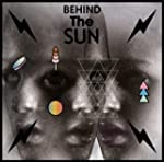 Behind the Sun (Coloured Vinyl/180 Gr...