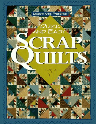Review Leisure Arts Quick And Easy Scrap Quilts LA-2669
