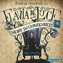 Mord im Gurkenbeet (Flavia de Luce 1) Hörbuch von Alan Bradley Gesprochen von: Andrea Sawatzki