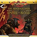 Empire of Blood: Dragonlance: Minotaur Wars, Book 3 Audiobook by Richard A. Knaak Narrated by Paul Boehmer