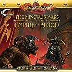 Empire of Blood: Dragonlance: Minotaur Wars, Book 3 | Richard A. Knaak