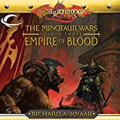 Empire of Blood: Dragonlance: Minotaur Wars, Book 3 | Richard A. Knaak