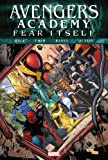 img - for Fear Itself: Avengers Academy book / textbook / text book