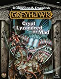 Crypt of Lyzandred the Mad (AD&D 2nd Ed Fantasy Roleplaying, Greyhawk Setting) (0786912510) by Reynolds, Sean K.
