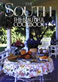 : The South The Beautiful Cookbook