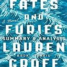 Summary & Analysis of Fates and Furies by Lauren Groff Hörbuch von  Book Junkie Gesprochen von: Doug Greene