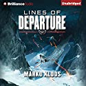Lines of Departure: Frontlines, Book 2 (       UNABRIDGED) by Marko Kloos Narrated by Luke Daniels