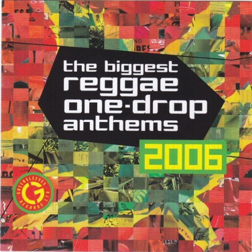 The Biggest reggae - One Drop Anthems 2006 - 2009