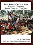 img - for Don Troiani's Civil War Zouaves, Chasseurs, Special Branches, & Officers (Don Troiani's Civil War Series) book / textbook / text book
