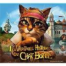 La V�ritable Histoire Du Chat Bott� (Bof)