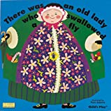 There Was an Old Lady Who Swallowed a Fly: Special 40th Anniversary Edition (Classic Books with Holes)