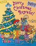 Merry Christmas, Rugrats!: Rugrats Christmas Lift-The-Flap