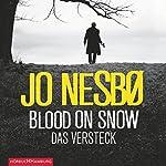 Blood on Snow: Das Versteck | Jo Nesbø