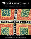 img - for World Civilizations, Single Volume Edition: The Global Experience (3rd Edition) book / textbook / text book