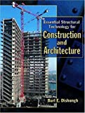img - for Essential Structural Technology for Construction and Architecture book / textbook / text book