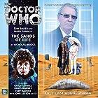 Doctor Who - The Sands of Life Hörbuch von Nicholas Briggs Gesprochen von: Tom Baker, Mary Tamm, David Warner, John Leeson, Hayley Atwell, Toby Hadoke