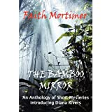 The Bamboo Mirror ~ Faith Mortimer
