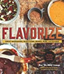 Flavorize: Great Marinades, Injection...