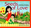 Seeds of Love: For Brothers and Sisters of International Adoption