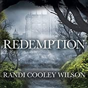 Redemption: Revelation Series #3 | Randi Cooley Wilson