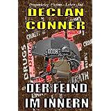 """Der Feind im Innern (Eine Kurzgeschichte.) (Eine deutsche und zwei englische Versionen in einem E-Buch zusammengefasst.)von """"Declan Conner"""""""