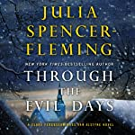 Through the Evil Days: A Clare Fergusson and Russ Van Alstyne Mystery, Book 8 | Julia Spencer-Fleming