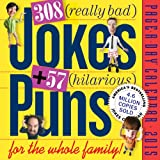 308 Really Bad Jokes + 57 Hilarious Puns 2015 Page-A-Day Calendar