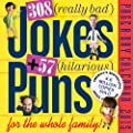 308 Really Bad Jokes 57 Hilarious Puns 2015 Page-A-Day Calendar