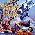 G-8 and His Battle Aces, #58 July, 1938 | Robert J. Hogan, RadioArchives.com
