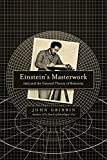 img - for Einstein's Masterwork: 1915 and the General Theory of Relativity book / textbook / text book