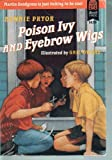 img - for Poison Ivy and Eyebrow Wigs book / textbook / text book